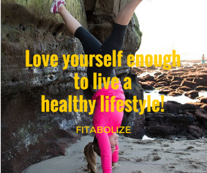 Love Yourself Enough Fitabolize